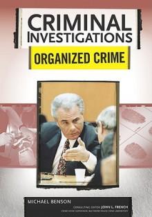 Organized Crime - Michael Benson, Richard Worth