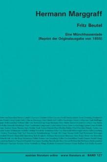 Fritz Beutel: Eine Münchhauseniade [Reprint Der Originalausgabe Von 1855] (German Edition) - Hermann Marggraff