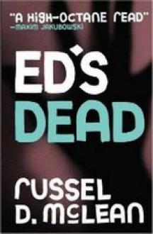 Ed's Dead - Russel D. McLean