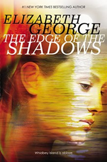 The Edge of the Shadows (Edge of Nowhere) - Elizabeth George