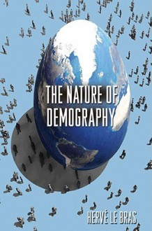 The Nature of Demography - Herve Bras