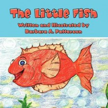 The Little Fish - Barbara A. Patterson