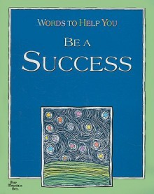 Words to Help You Be a Success - Kate McIntyre