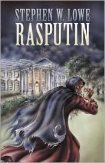 Rasputin - Stephen, W. Lowe