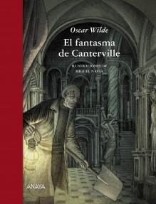 El Fantasma De Canterville / The Canterville Ghost (Libro Regalo) (Spanish Edition) - Oscar Wilde