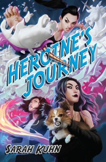 Heroine's Journey - Sarah Kuhn