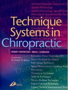 Technique Systems in Chiropractic - Robert Cooperstein, Brian J. Gleberzon