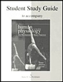 Student Study Guide to Accompany Human Physiology - Arthur J. Vander, James Sherman, Dorothy Luciano