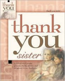Thank You, Sister - Howard Books, Debbie Webb