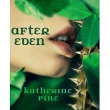 After Eden (Fallen Angels, #1) - Katherine Pine