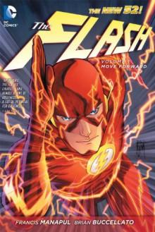 The Flash, Vol. 1: Move Forward - Brian Buccellato,Francis Manapul