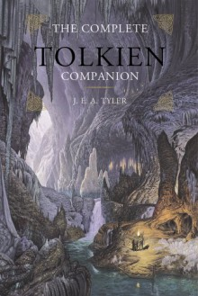 The Complete Tolkien Companion - J.E.A. Tyler, Kevin Reilly