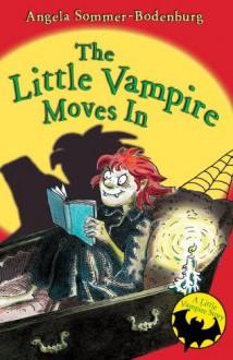 The Little Vampire Moves In - Angela Sommer-Bodenburg