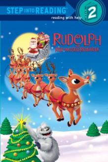 Rudolph the Red-Nosed Reindeer (Rudolph the Red-Nosed Reindeer) - Kristen Depken, Linda Karl, Golden Books