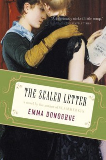 The Sealed Letter - Emma Donoghue