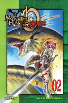 Monster Hunter Orage 2 - Hiro Mashima