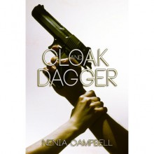 Cloak and Dagger (The IMA, #1) - Nenia Campbell