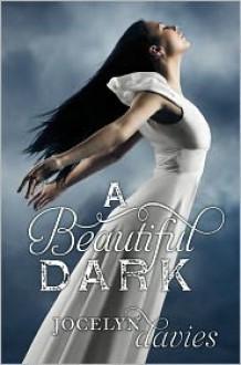 A Beautiful Dark -
