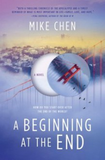 A Beginning at the End - Mike Chen