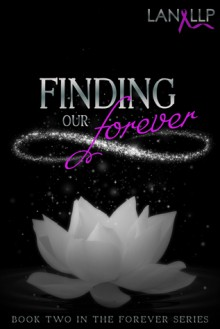 Finding our Forever - Lan LLP