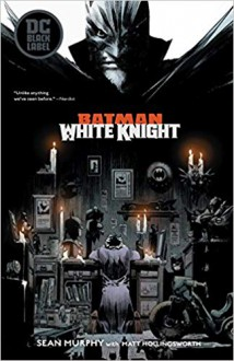 Batman: White Knight - Sean Murphy