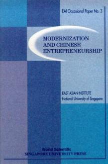 Modernization and Chinese Entrepreneursh - East Asian Institute