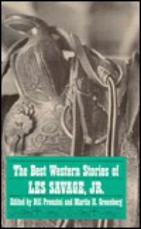The Best Western Stories of Les Savage, Jr - Martin H. Greenberg