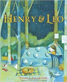 Henry & Leo - Pamela Zagarenski