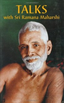 Talks with Sri Ramana Maharshi - Sri Munagala Venkataramiah