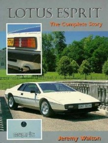 Lotus Esprit: The Complete Story - Walton