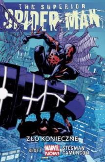 Zło konieczne #5 The Superior Spider-Man - Dan Slott