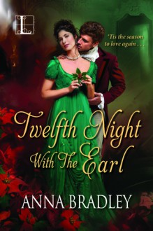 Twelfth Night with the Earl (The Sutherland Sisters) - Anna Bradley