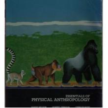 Essentials of Physical Anthrop Ology - Harry Nelson, Lynn Kilgore, Robert Jurmain