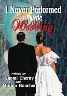 I Never Performed a Nude Wedding - Naomi Cherny
