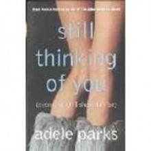Still thinking of you - Adele Parks