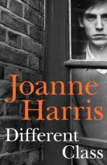 Different Class - Joanne Harris