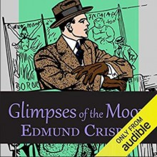 Glimpses of the Moon - Philip Bird,Edmund Crispin
