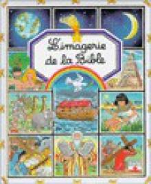 L'imagerie de la Bible - Émilie Beaumont, Colette Hus-David