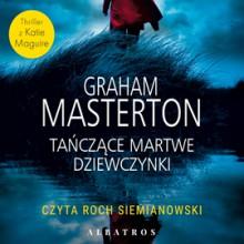 Tańczące martwe dziewczynki - Graham Masterton,Roch Siemianowski,Paweł Korombel