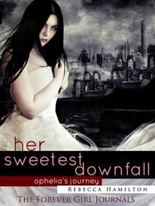 Her Sweetest Downfall - Rebecca Hamilton
