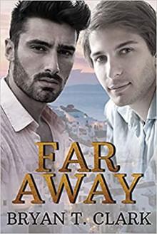 Far Away - Bryan T. Clark