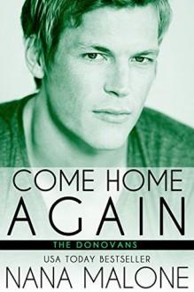 Come Home Again - Nana Malone