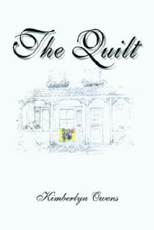 The Quilt - Kimberlyn Owens