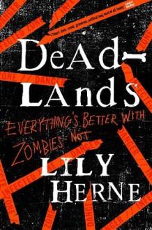 Deadlands - Lily Herne, Annie Hemingway
