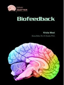 Biofeedback - Krista West