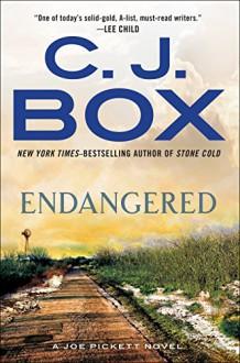 Endangered (A Joe Pickett Novel) - C.J. Box