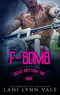 F-Bomb (Bear Bottom Guardians MC #9) - Lani Lynn Vale