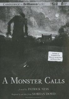 A Monster Calls: Inspired by an Idea from Siobhan Dowd (MP3 on CD) - Patrick Ness, Siobhan Dowd, Jason Isaacs
