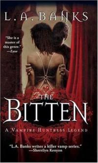 The Bitten (Vampire Huntress Legends) - L.A. Banks