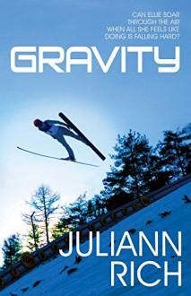 Gravity - Juliann Rich
